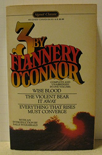 9780451519290: O'Connor, Three by Flannery (Signet classics)