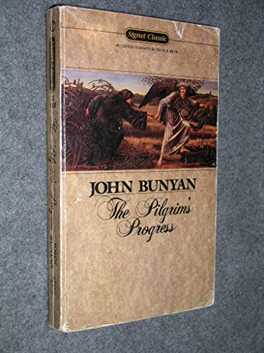 9780451519306: The Pilgrim's Progress (Signet classics)