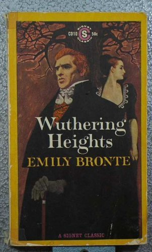 Wuthering Heights (Signet classics): Bronte, Emily