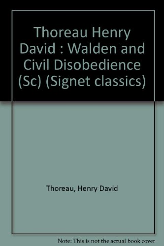 9780451519634: Thoreau Henry David : Walden and Civil Disobedience (Sc) (Signet classics)