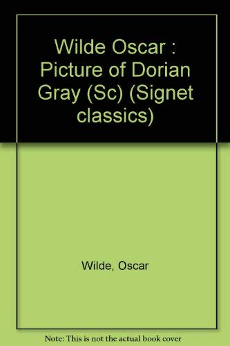 9780451519672: Wilde Oscar : Picture of Dorian Gray (Sc) (Signet classics)