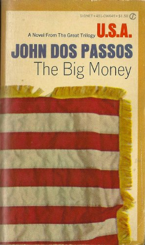 9780451519818: The Big Money (USA)