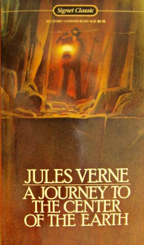 9780451519825: Journey to the Center of the Earth (Signet classics)