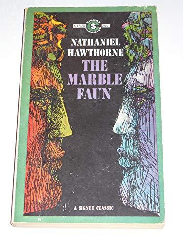 9780451519917: The Marble Faun (Signet classics)