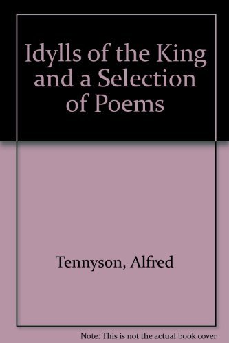 9780451519931: Idylls of the King and a Selection of Poems (Signet classics)