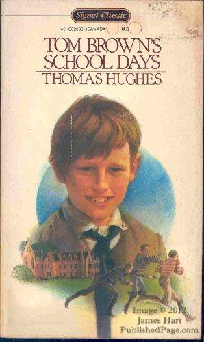 9780451520005: Hughes Thomas : Tom Brown'S Schooldays (Sc) (Signet classics)