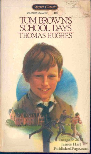 9780451520005: Tom Brown's School Days (Signet classics)