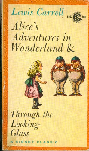 Alice's Adventures in Wonderland and Through the: Lewis Carroll (Author);