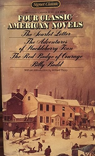 Four Classic American Novels : Bily Budd,: Herman Melville; Nathaniel