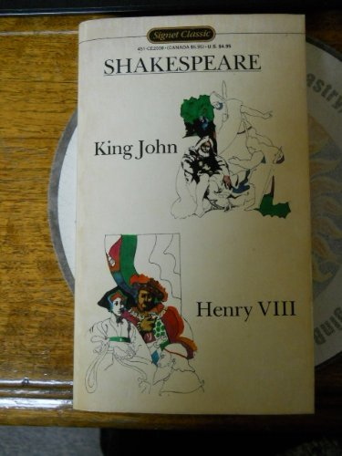 9780451520388: King John and Henry VIII (Shakespeare, Signet Classic)