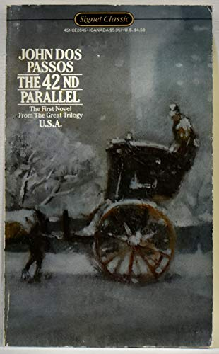 9780451520456: The 42nd Parallel (USA)