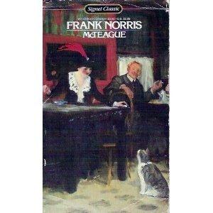 9780451520494: McTEAGUE: A Story of San Francisco (Signet classics)