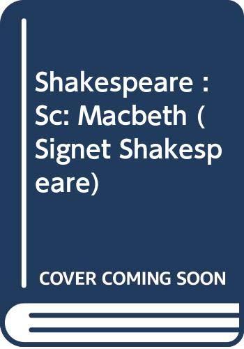 Macbeth (Shakespeare, Signet Classic): Shakespeare, William