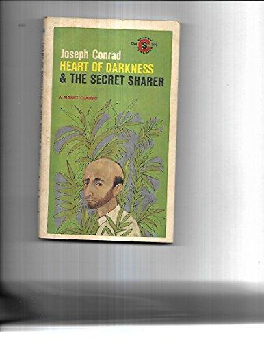 Heart of Darkness and The Secret Sharer (Signet classics): Conrad, Joseph