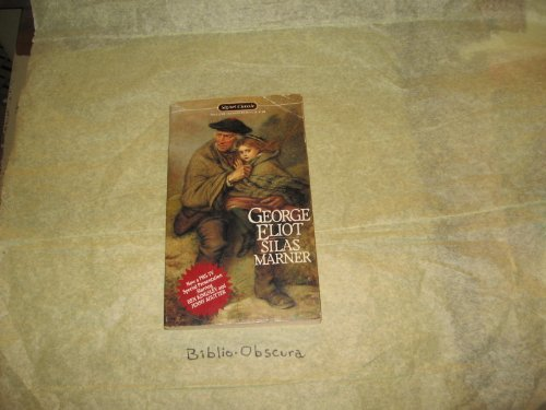 Silas Marner. With an Afterword by Walter: Eliot,George (Mary Ann