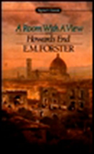 A Room with a View and Howards: Forster, E. M.