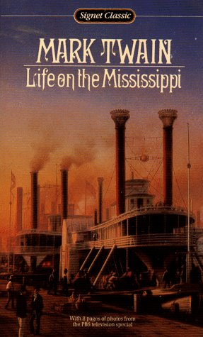 9780451521729: Life on the Mississippi (Signet classics)