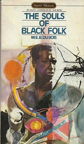 The Souls of Black Folk: DUBOIS W. E.