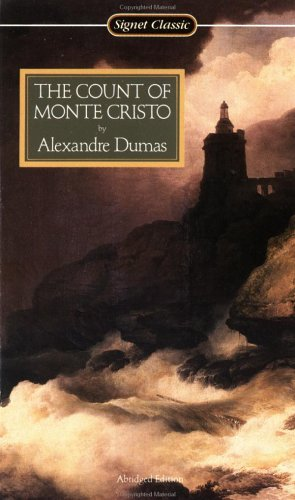 The Count of Monte Cristo (Signet Classics): Alexandre Dumas