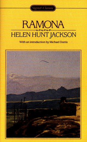 Ramona: A Story: Jackson, Helen H.