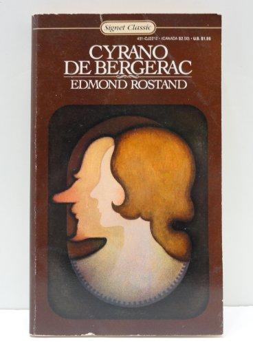 Cyrano de Bergerac (Signet classics) (0451522125) by Edmond Rostand
