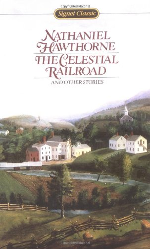 9780451522139: Hawthorne Nathaniel : Celestial Railroad (Sc) (Signet classics)