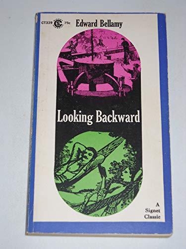Looking Backward: 2000-1887: Edward Bellamy
