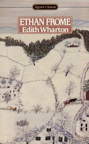 Wharton Edith : Ethan Frome (Sc) (Signet: Wharton, Edith