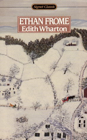 Ethan Frome (Signet Classics): Edith Wharton