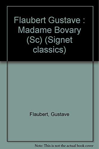 9780451522405: Madame Bovary (Signet classics)