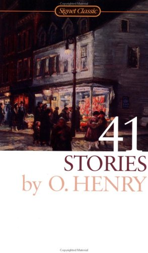 41 Stories (Signet Classics): Henry, O.
