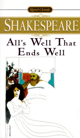 9780451522610: All's Well That Ends Well (Shakespeare, Signet Classic)