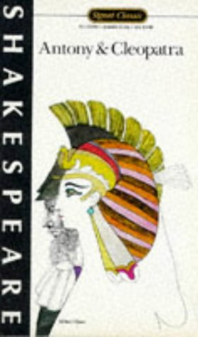9780451522641: Antony and Cleopatra (Signet Classics Shakespeare)