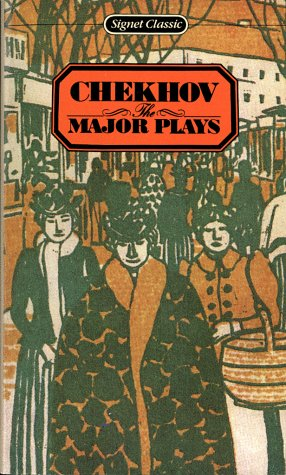 The Major Plays (Signet classics): Chekhov, Anton