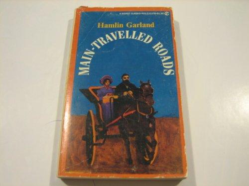 Main Travelled Roads: Garland, Hamlin