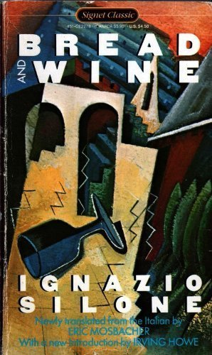 9780451522788: Bread and Wine (Signet classics)
