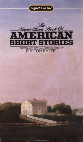 The Signet Classic Book of American Short: Various; Editor and