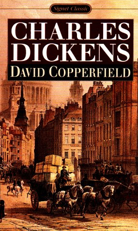 David Copperfield: Dickens, Charles & Edgar Johnson