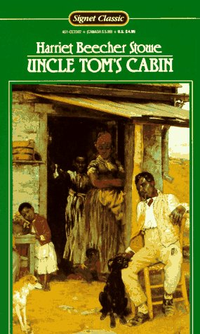 9780451523020: Stowe Harriet B. : Uncle Tom'S Cabin (Sc) (Signet classics)