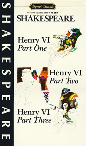 9780451523129: Henry VI, Parts, I, II, and III (Signet Classics) (Pts. 1-3)
