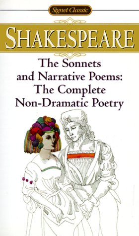 9780451523143: The Sonnets And Narrative Poems: The Complete Non-Dramatic Poetry (Signet Classics)