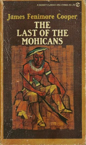 9780451523297: The Last of the Mohicans (Signet classics)