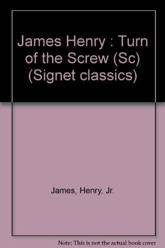 9780451523310: James Henry : Turn of the Screw (Sc) (Signet classics)