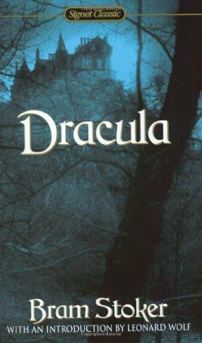 Dracula (Signet Classics): Bram Stoker, Leonard Wolf (Introduction)