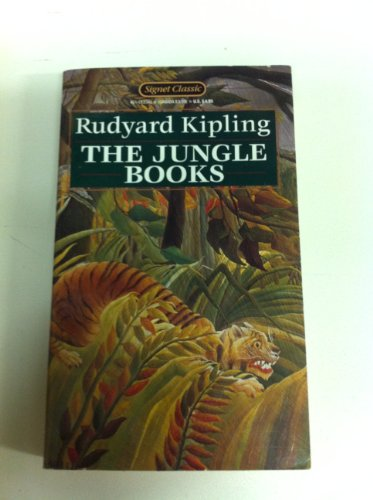 The Jungle Books (Signet classics): Kipling, Rudyard