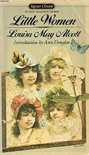 Little Women (Signet Classic): Louisa May Alcott