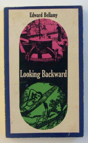 Looking Backward: 2000-1887 (Signet classics): Bellamy, Edward