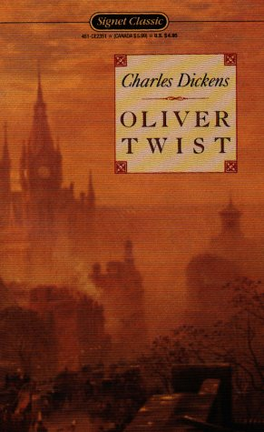 Oliver Twist (Signet Classics): Charles Dickens