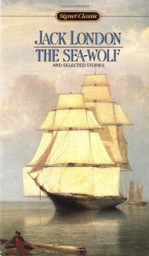 9780451523563: The Sea-Wolf and Selected Stories (Signet Classic)