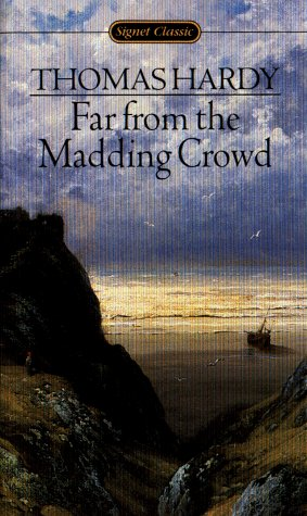 9780451523600: Hardy Thomas : Far from the Madding Crowd (Sc) (Signet classics)